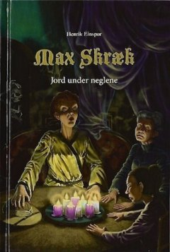 Max Skræk 5 - Jord under neglene